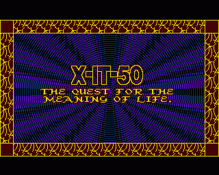 X-IT-50 - The Quest for the Meaning of Life ROM < Amiga ROMs