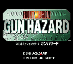 Front Mission Series - Gun Hazard (Japan) Title Screen