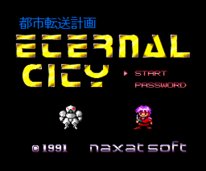 Toshi Tensou Keikaku - Eternal City (Japan) Screenshot